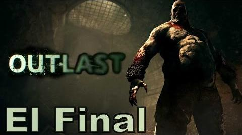EL GRAN FINAL Outlast