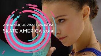 Anna Shcherbakova (RUS) - 1st place Ladies - Free Skating - Skate America 2019 - -GPFigure