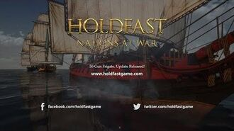 Holdfast- Nations At War - Ahoy! Aboard The 50 Gun Frigate