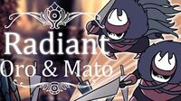 Oro & Mato Radiant (Hitless) Hollow Knight