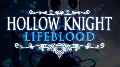 Hollow Knight Lifeblood. Подборка изменений. (ПЕРЕВОД)