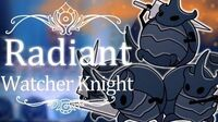 Watcher Knight Radiant (Hitless) Hollow Knight