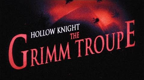 Hollow Knight The Grimm Troupe