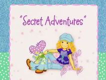 Holly Hobbie & Friends - Secret Adventures Title Card