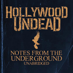 Notes from the Underground Unabridged