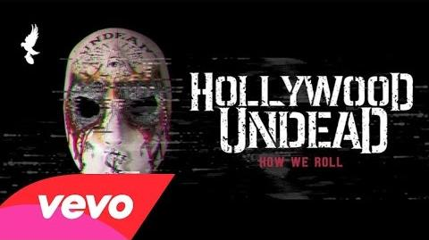 Hollywood Undead - How We Roll (Audio)