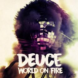 Deuce World on Fire