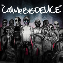 Call Me Big Deuce EP2