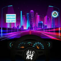 Holo Ice - Driving Around The City