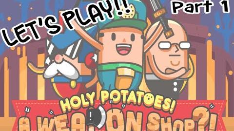 Holy Potatoes Let's Play! 1