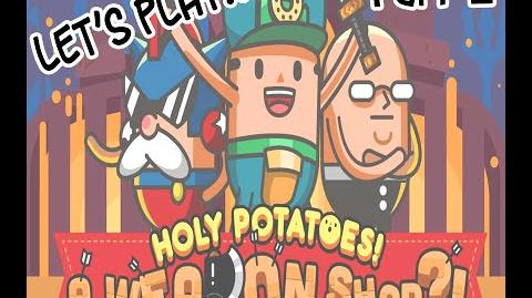 Holy Potatoes Let's Play! 2