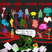 Carne vale fusion collab