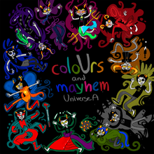 ColoUrs and mayhem Universe A-1-