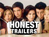 Honest Trailer - Friends
