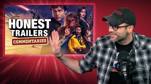 Honest Trailers Commentary - Solo- A Star Wars Story