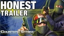 Honest game trailer counter strike