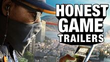 Honest game trailers watch dogs 2