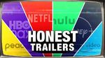 Honest Trailers Every Streaming Service