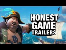 Honest game trailer sea of thieves