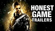 Honest game trailers deus ex