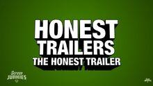 Honest trailers the honest trailer
