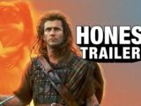 Honest Trailer - Braveheart