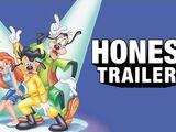 Honest Trailer - A Goofy Movie
