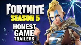 FORTNITE SEASON 5 (Honest Game Trailers)
