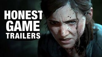 Honest Game Trailers The Last of Us Part II