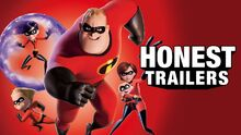 Honest trailer the incredibles