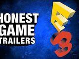 Honest Game Trailers - E3