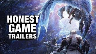 Honest Game Trailers - Monster Hunter World- Iceborne