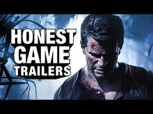 Honest game trailer uncharted 4