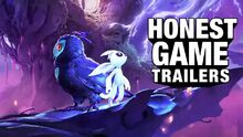 Honest game trailers ori and the will of the wisps