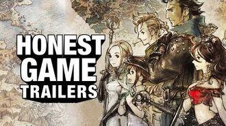 OCTOPATH TRAVELER (Honest Game Trailers)