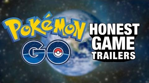 Honest Game Trailers - Pokemon Go