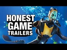 Honest game trailer subnautica