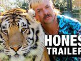 Honest Trailer - Tiger King