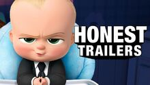 Honest trailer the boss baby