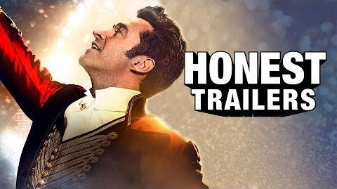 Honest Trailer - The Greatest Showman