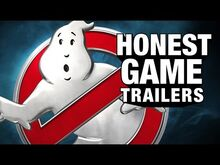 Honest game trailers ghostbusters