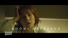 Noomi rapeface