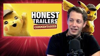 Honest Trailers Commentary - Pokémon Detective Pikachu
