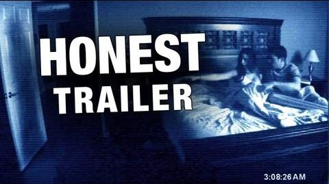 Honest Trailer - Paranormal Activity