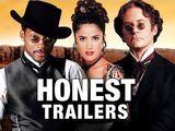 Honest Trailer - Wild Wild West