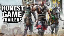 Honest game trailer for honor