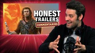 Honest Trailers Commentary - Braveheart