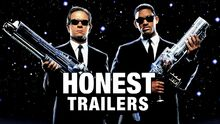Honest trailer men in black