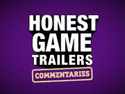 Honest game trailers commentaries