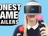 Honest Game Trailers - PlayStation VR